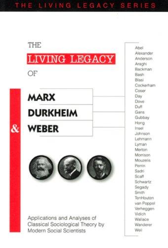 marx weber and durkheim provide