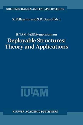 iutam-iass-symposium-on-deployable-structures-held-in-cambridge-uk-6-9-september-1998-proceedings-of
