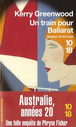 Phryne Fisher (3) : Un train pour Ballarat (3)