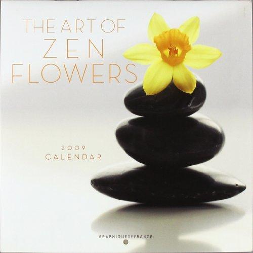 The Art of Zen Flowers 2009 Calendar
