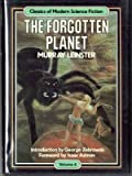 The Forgotten Planet (Classics of Modern Science Fiction, Volume 6) (0517554127) by Murray Leinster