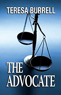 The Advocate by Teresa Burrell ebook deal