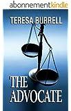 The Advocate (The Advocate Series Book 1) (English Edition)