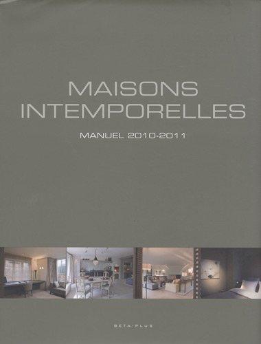 Maisons intemporelles : Manuel 2010-2011
