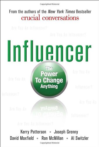 Influencer: The Power to Change Anything.