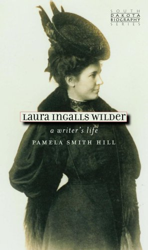 Laura Ingalls Wilder A Writer s Life South Dakota Biography097780030X : image