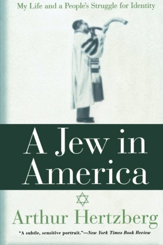 A Jew in America: My Life and A People's Struggle for Identity PDF