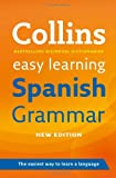 Collins Spanish Grammar (Collins Easy Learning)
