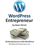 img - for WordPress Entrepreneur - How To Become a Profitable WordPress Consultant book / textbook / text book
