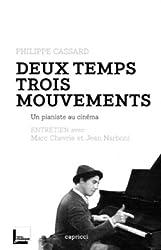 Deux temps trois mouvements, un pianiste au cinéma