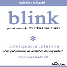 Blink (En Espanol) (       ABRIDGED) by Malcolm Gladwell Narrated by Rafael Monsalve