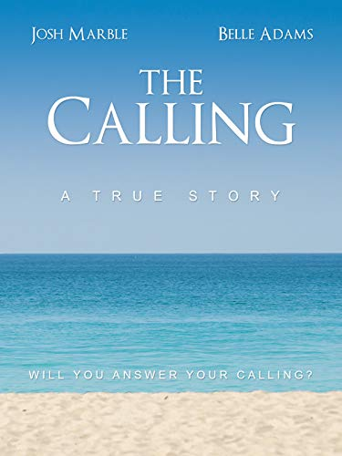 The Calling - A True Story