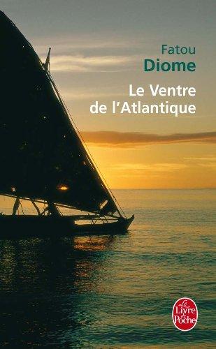 Le ventre de L'Atlantique  (French Edition)
