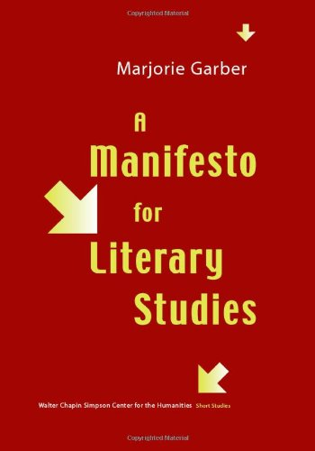A Manifesto for Literary Studies (Short Studies from the Walter Chapin Simpson Center for the)