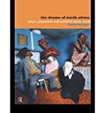 img - for [(The Drama of South Africa: Plays, Pageants and Publics Since 1910)] [Author: Loren Kruger] published on (September, 1999) book / textbook / text book