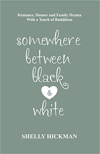Somewhere Between Black And White by Shelly Hickman ebook deal