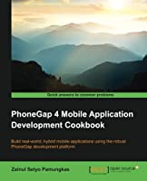 PhoneGap 4 Mobile Application Development Cookbook Front Cover