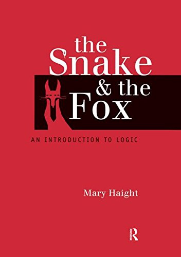 The Snake and the Fox: An Introduction to Logic, by Mary Haight