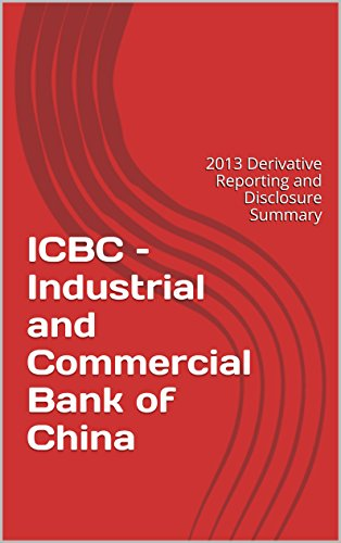 icbc-industrial-and-commercial-bank-of-china-2013-derivative-reporting-and-disclosure-summary-englis