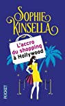 L'Accro du shopping à Hollywood par Kinsella
