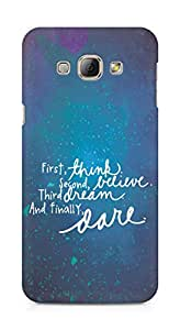 AMEZ think belive dream dare Back Cover For Samsung Galaxy A8
