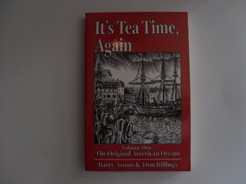 its-tea-time-again-1-the-original-american-dream-vol-1-by-barry-asmus-1994-12-06
