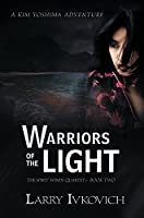 Warriors of the Light (Spirit Winds Quartet Book 2)