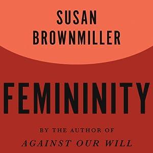 Femininity Audiobook