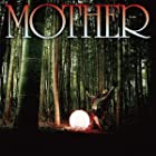 MOTHER �ڽ������ס�(�߸ˤ��ꡣ)