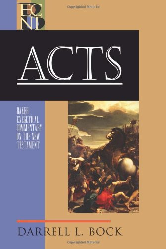 Darrell L. Bock: Acts (Baker Exegetical Commentary on the New Testament