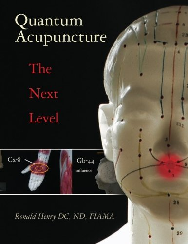 Quantum Acupuncture: - The Next Level