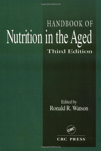 Handbook Of Nutrition In The Aged, Third Edition (Modern Nutrition)