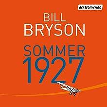 Sommer 1927 Hörbuch von Bill Bryson Gesprochen von: Charles Rettinghaus