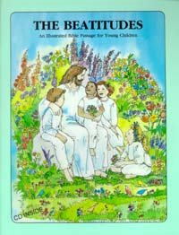 The Beatitudes Matthew 5:2-12:  King James Version : An illustrated Bible passage for young children