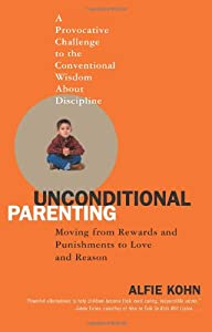 "Cover of ""Unconditional Parenting: Moving..."