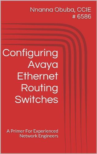 configuring-avaya-ethernet-routing-switches-a-primer-for-experienced-network-engineers-english-editi