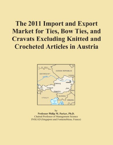 The 2011 Import and Export Market for Ties, Bow Ties, and Cravats Excluding Knitted and Crocheted Articles in Austria PDF