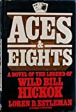 Aces and Eights (0385174691) by Estleman, Loren D.