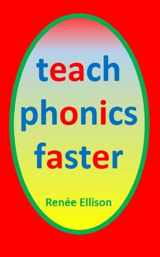 Teach Phonics Faster (Teach faster series Book 1)