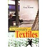Dictionary of Textiles (8182052580) by Vinay Kumar