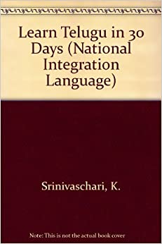 Learn Telugu in 30 Days (National Integration Language