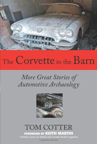 The Corvette in the Barn: More