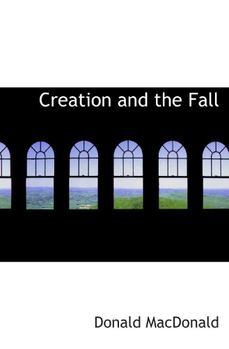 Creation and the Fall