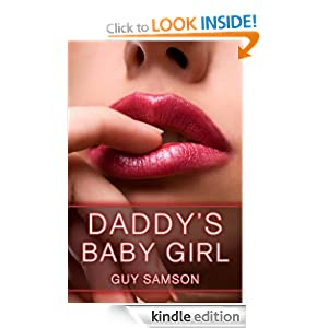 Daddy S Baby Girl Pseudo Incest Short Story