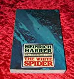 The White Spider - The Story Of the North Face Of the Eiger (0246120622) by Heinrich Harrer
