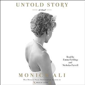 Untold Story: A Novel | [Monica Ali]