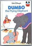 Walt Disney Productions Staff Dumbo the Flying Elephant (Disney's Wonderful World of Reading)