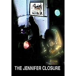 The Jennifer Closure