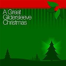 A Great Gildersleeve Christmas Radio/TV Program by Great Gildersleeve