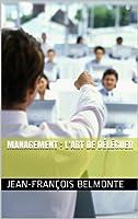 Management : l'art de d�l�guer